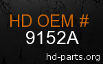 hd 9152A genuine part number