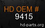 hd 9415 genuine part number