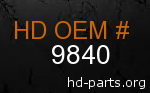 hd 9840 genuine part number