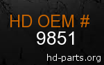 hd 9851 genuine part number