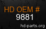 hd 9881 genuine part number