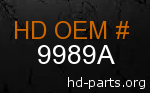 hd 9989A genuine part number