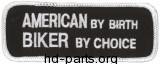 American By Birth Biker By Choice Embroidered
